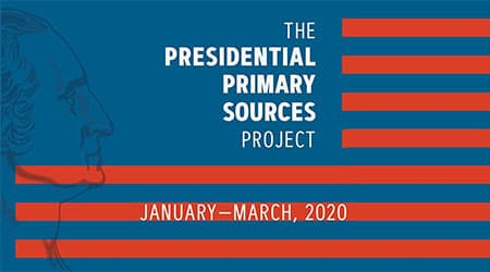 2020 Presidential Primary Sources Project (PPSP)